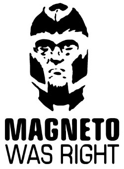Magneto_was_rightWHITE