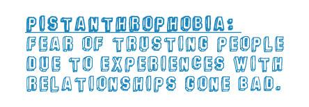 Pistanthrophobia